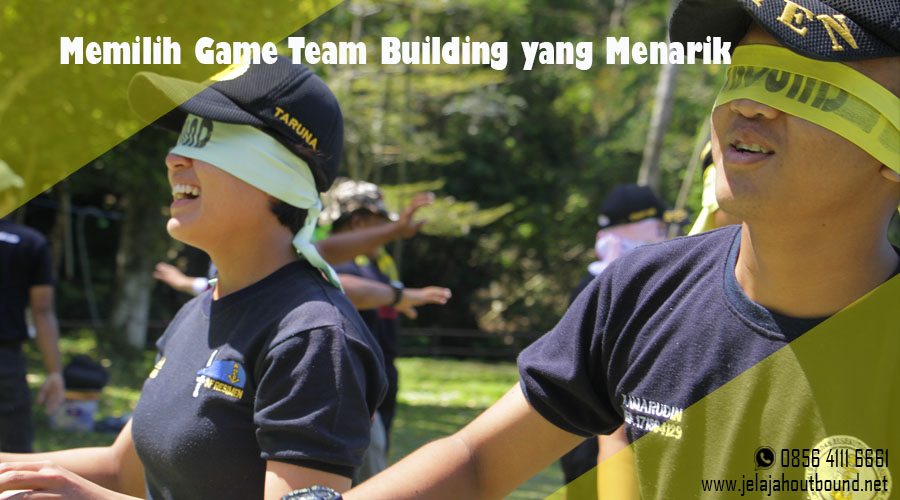 Memilih Game Outbound Team Building