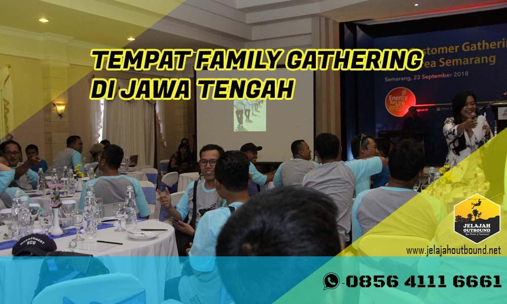 TEMPAT WISATA UNTUK FAMILY GATHERING DI JAWA TENGAH